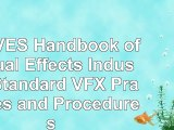 The VES Handbook of Visual Effects Industry Standard VFX Practices and Procedures 1c31be64