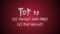 Top 10 : Les héros de mangas les plus badass