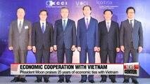 President Moon encourages active economic cooperation between Seoul and Hanoi