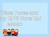 Star Wars Force and Destiny RPG Core Rulebook 8efd0f22