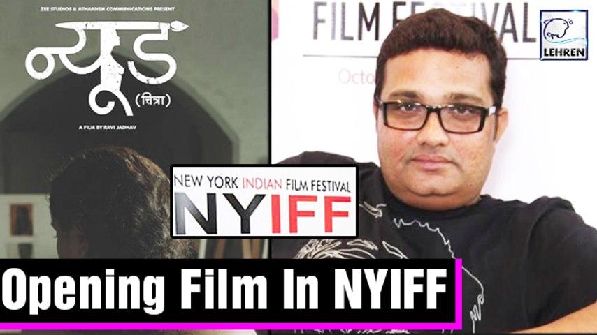 Ravi Jadhav's NUDE Marathi Movie To Be Screened As Opening Film In NYIFF