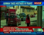 France terror attack: Gunman takes hostages; 2 killed