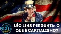 Léo Lins vai às ruas descobrir se o povo sabe o que é capitalismo