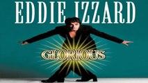 STREAM   EDDIE IZZARD: GLORIOUS (1997)   FULL - M'O'V'I'E   ONLINE - STREAMING