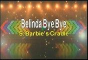 Barbie's Cradle Belinda Bye Bye Karaoke Version
