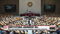 President Moon to submit constitutional amendment bill to National Assembly on Monday