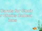 100 Carols for Choirs    for Choirs Collections 15a0beed