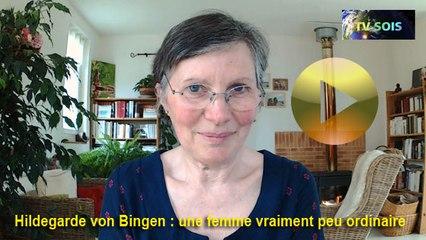 Laure Danjou – Hildegarde von Bingen : une femme peu ordinaire  – mars 2018