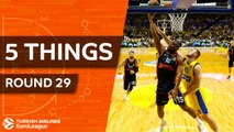 Turkish Airlines EuroLeague, Regular Season Round 29: 5 Things to Know