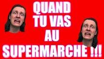 QUAND TU VAS AU SUPERMARCHÉ - MOI VS LES COURSES - DELIRES DE MAX