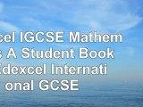 Edexcel IGCSE Mathematics A Student Book 1 Edexcel International GCSE 4bbc1c63