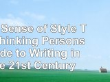 The Sense of Style The Thinking Persons Guide to Writing in the 21st Century dbb9f15b