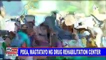 #PTVNEWS: PDEA, magtatayo ng drug rehabilitation center