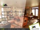 Maison A vendre Saint pierre de chartreuse 220m2 - Centre village