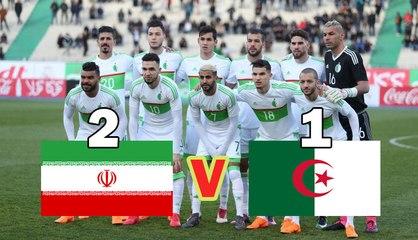 Résumé : IRAN 2-1 ALGERIE ( match amical du 27/03/2017)