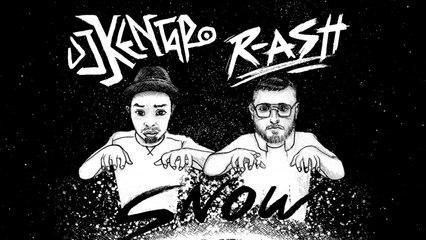 DJ Kentaro & R-ASH - Snow