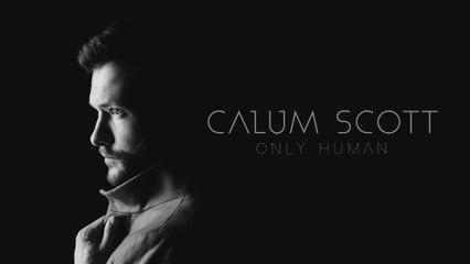 Calum Scott - Not Dark Yet