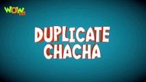 Duplicate Chacha - Chacha Bhatija - Wowkidz - 3D Animation Cartoon for Kids