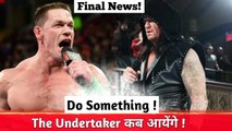 Update on Undertaker Returns? ! When Undertaker Response to John Cena ! When undertaker Return 2018