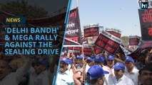 Delhi traders held a mega rally to protest against the sealing drive