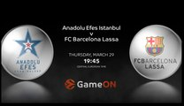#GameON: Anadolu Efes Istanbul - FC Barcelona Lassa