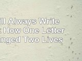 I Will Always Write Back How One Letter Changed Two Lives 33398f2c