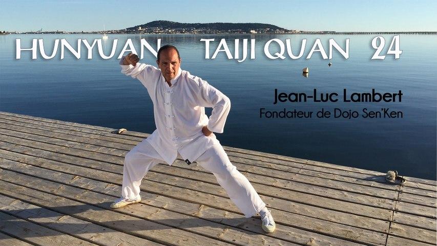 Taiji Quan (Tai Chi Chuan), style Chen, forme courte 24 Hunyuan par Jean-Luc LAMBERT, expert en Taiji Quan et Qi Gong