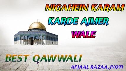Afajal Razaa - Nigahein Karam Karde Ajmer Wale