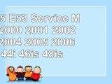 BMW X5 E53 Service Manual 2000 2001 2002 2003 2004 2005 2006 30i 44i 46is 48is 8ea4c372