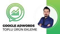 Google Adwords Ürün Ekleme - Google Alışveriş Ürünler - Instagram ile eTicaret Eğitim Seti