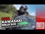 Kawasaki 400 Ninja - Essai Moto Magazine 2018