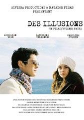 DES ILLUSIONS long métrage de Etienne Faure