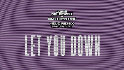 Joris Delacroix - Let You Down