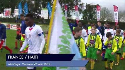 [RESUME] MATCH FRANCE / HAITI  - JEUDI 29 MARS 2018  - Mondial Football Montaigu