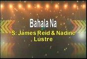 Bahala Na - James Reid and Nadine Lustre (Music From Talk