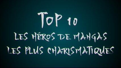 Les 10 héros de mangas les plus charismatiques