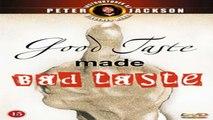 STREAMING | GOOD TASTE MADE BAD TASTE (1988) | FULL - M'O'V'I'E | ONLINE - FREE