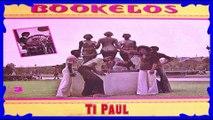 """BOOKELOS: (Martinique):""""Ti Paul"""" A/C:Jean-Claude  Artigny  &  Raymond  Rascar.✰"""