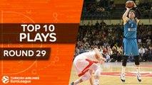 Top 10 Plays  - Turkish Airlines EuroLeague Regular Season Round 29