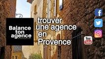 Chercher votre agence en immobilier pour trouver des bons conseils dans les Alpes de haute Provence dans la région  Provence-Alpes-Cote-d'Azur dans le sud de la France pour vendre, chercher, louer ou acheter une maison, un appartement ou terrain à bâtir