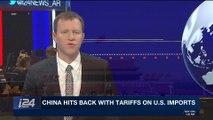 i24NEWS DESK | China hits back with tariffs on U.S. imports | Monday, April 2nd 2018