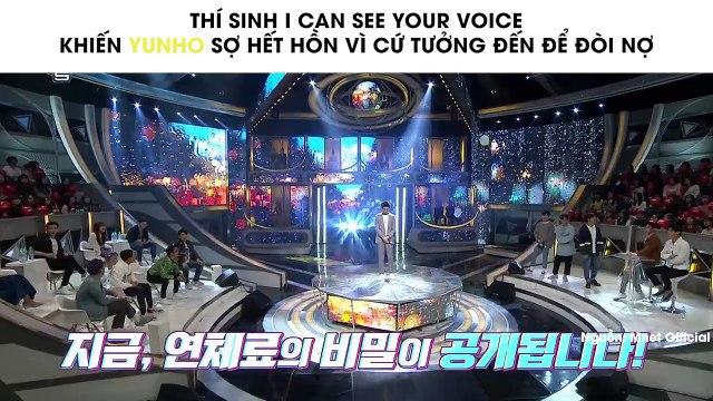Thí sinh I Can See Your Voice khiến Yunho sợ hết hồn vì cứ tưởng đến để đòi nợ