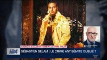 Affaire Selam : décryptage d'Alain Jakubowicz