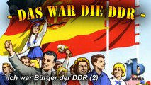 Das war die DDR - Ich war Bürger der DDR (Teil 1b)