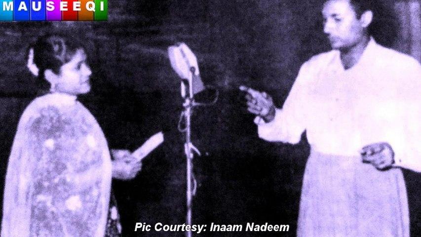 Way Gal Sun Dholeya - Naseem Begum - Music Salim Iqbal - Film iK Pardesi iK Mutyaar