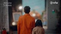 Welcome to Waikiki | Drama Korea | Kim Jung-hyun | Lee Yi-kyung | Son Seung-won |