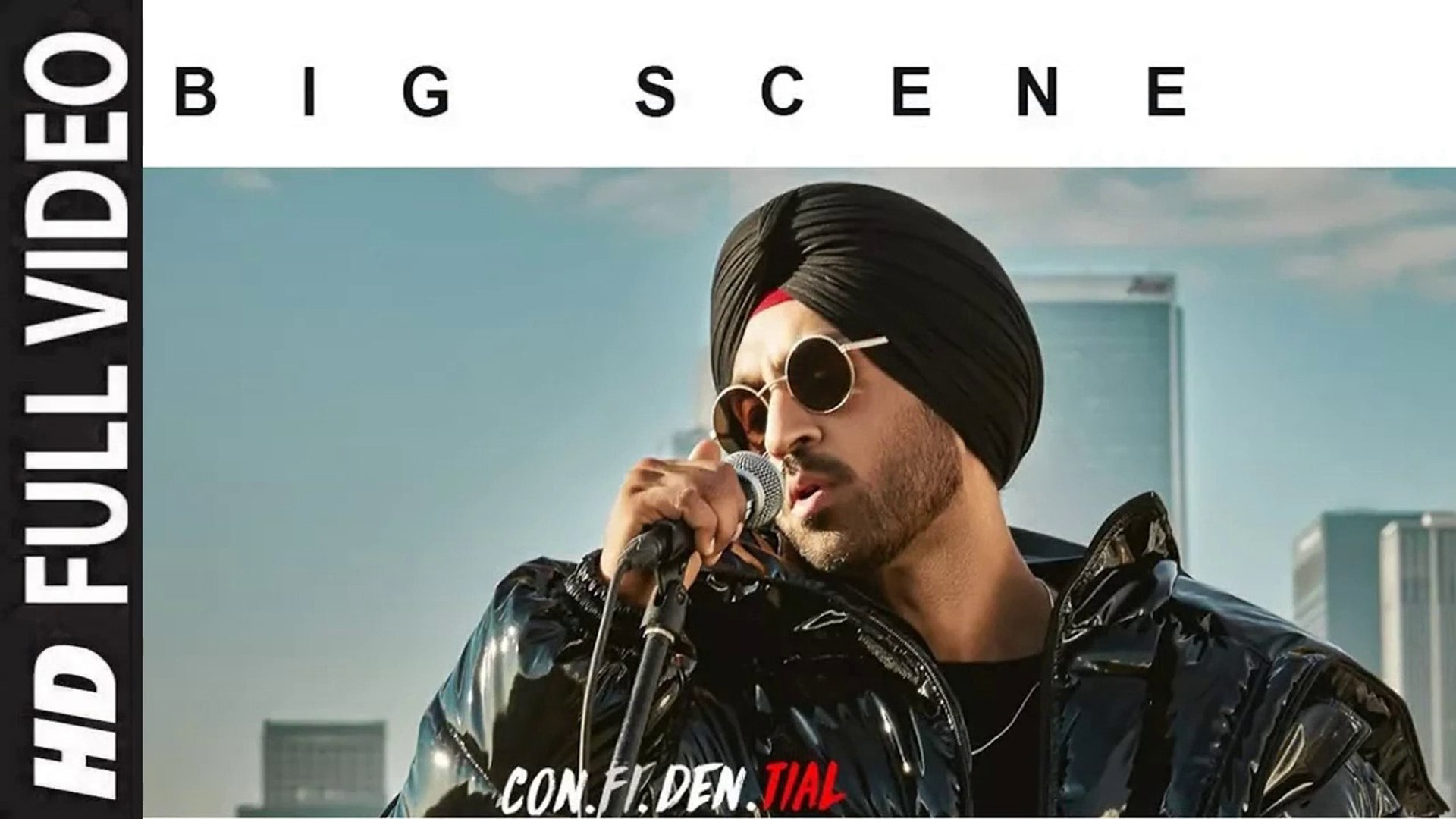 BIG SCENE (Full Video) Diljit Dosanjh   CON FI DEN TIAL   New Punjabi Song  2018 HD