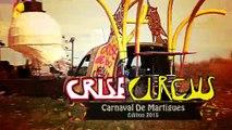"VUE D'ICI : Vue d'ici : «Crise Circus"" 26 05 15"