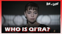 Double Take - Who Is Qi'Ra in Solo: A Star Wars Story?