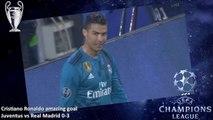 Cristiano Ronaldo Incredible Goal! Juventus vs Real Madrid 0-3 Champions League full highlights
